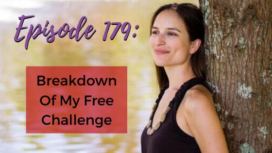 Ep. 179- Breakdown Of My Free Challenge