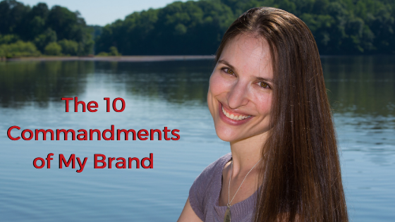 Ep. 139: The 10 Commandments of My Brand