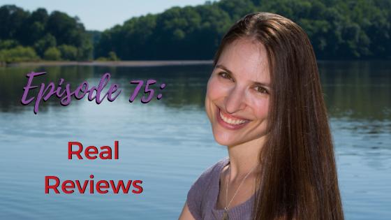 Ep. 75: Real Reviews
