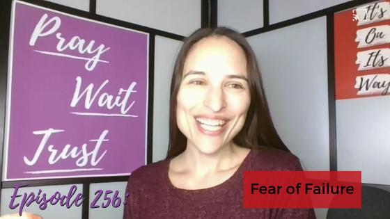Ep. 256: Fear Of Failure