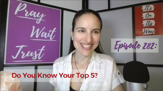Ep. 282: Do You Know Your Top 5?